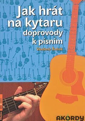 Jak hrát na kytaru doprovody k písním - 1