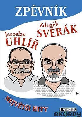 Jaroslav Uhlíř Zdeněk Svěrák