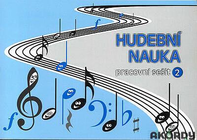 Hudební nauka - pracovní sešit 2