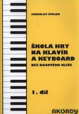 Škola hry na klavír a keyboard 1.díl