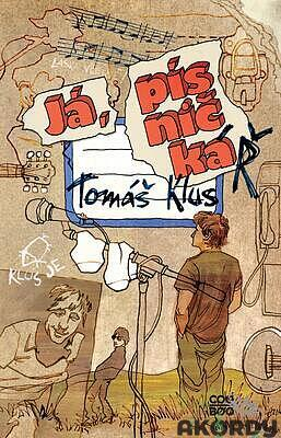Já písničkář - Tomáš Klus