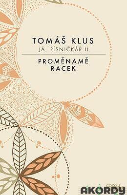 Já písničkář 2 - Tomáš Klus